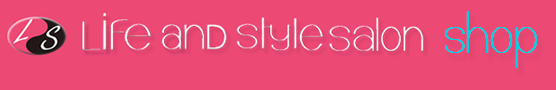 Life and Style Salon Shop